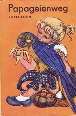 Papageienweg. Die kleinen Trompeterbücher Band 114