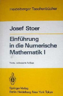Einführung in die Numerische Mathematik I (Vierte, verbesserte Auflage)