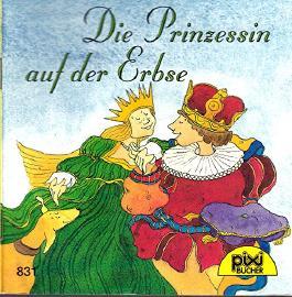 Die Prinzessin auf der Erbse. Pixi Serie 99, Nr. 831
