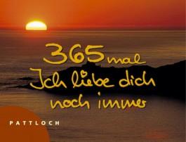 365-mal Ich liebe dich noch immer