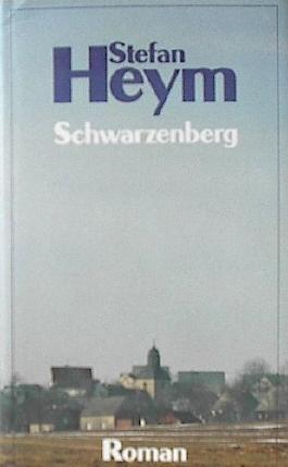 Schwarzenberg : Roman.