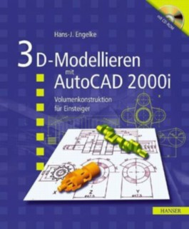 3D-Konstruktion mit AutoCAD 2002, m. CD-ROM