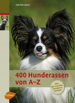 400 Hunderassen von A - Z