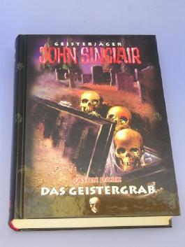 Geisterjäger John Sinclair - Das Geistergrab (Geisterjäger John Sinclair)