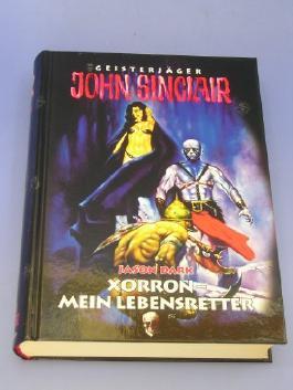 Geisterjäger John Sinclair - Xorron, Mein Lebensretter (Geisterjäger John Sinclair)