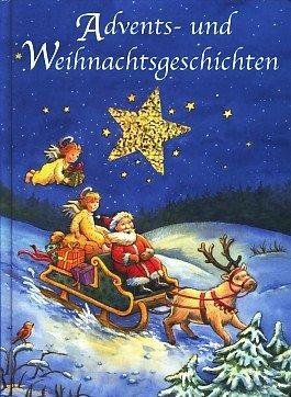 Advents- und Weihnachtsgeschichten