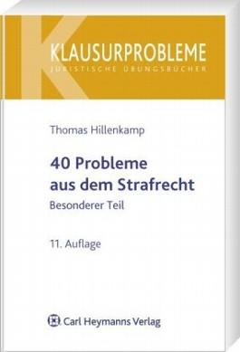 40 Probleme aus dem Strafrecht - Besonderer Teil