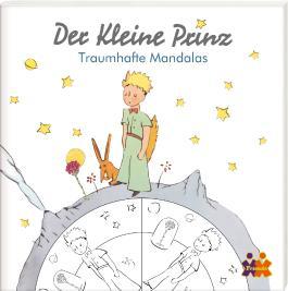 Der kleine Prinz. Traumhafte Mandalas