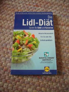 Die LIDL-Diät (Sparen Sie Geld und Kalorien)