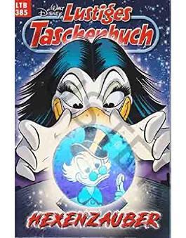 Walt Disney: LTB Lustiges Taschenbuch Band 385: Hexenzauber - Donald Duck und Micky Maus Comics für deine Sammlung
