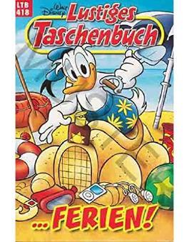 Walt Disney: LTB Lustiges Taschenbuch Band 418: ...Ferien - Donald Duck und Micky Maus Comics für deine Sammlung