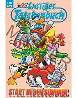 Walt Disney: LTB Lustiges Taschenbuch Band 469: Start in den Sommer - Donald Duck und Micky Maus Comics für deine Sammlung