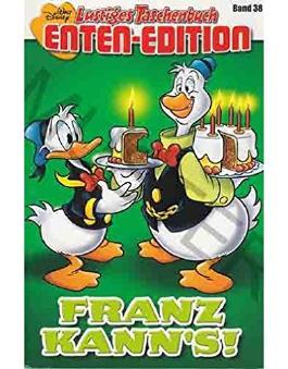 Walt Disney: Lustiges Taschenbuch Sonder-Edition: LTB Enten-Edition Band 38: Franz kann`s!