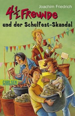 4 1/2 Freunde: 4 1/2 Freunde und der Schulfest-Skandal