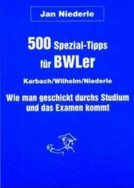 500 Spezial-Tipps für BWLer