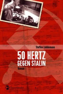 50 Hertz gegen Stalin