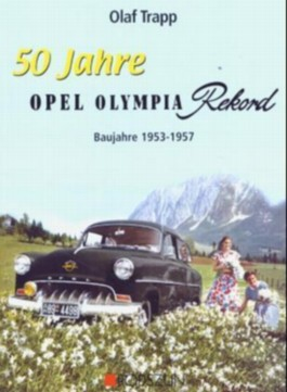 50 Jahre Opel Olympia Rekord