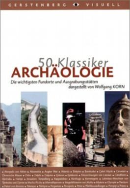 50 Klassiker - Archäologie