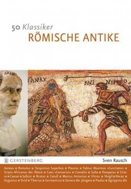 50 Klassiker - Römische Antike