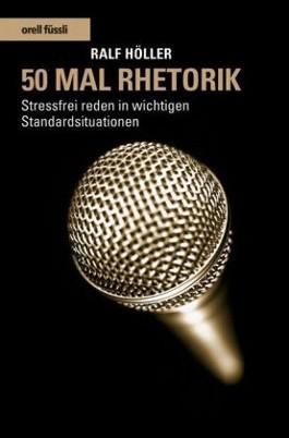 50 Mal Rhetorik