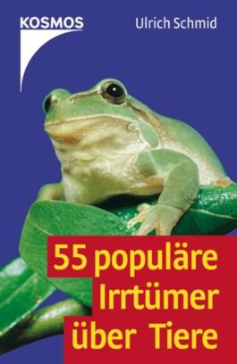 55 populäre Irrtümer über Tiere