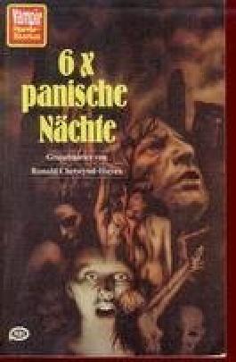 6 x panische Nächte : Gruselstories. Aus d. Engl. von E. Malsch Vampir-Taschenbuch ; 57