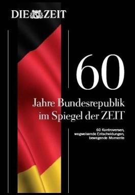60 Jahre Bundesrepublik im Spiegel der Zeit