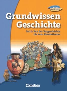 6./7. Jahrgangsstufe, Grundwissen Geschichte. Tl.1