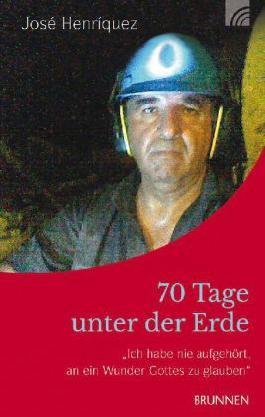 70 Tage unter der Erde