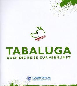 TABALUGA ODER DIE REISE ZUR VERNUNFT - arrangiert für Liederbuch [Noten / Sheetmusic] Komponist: MAFFAY PETER