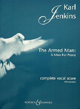 THE ARMED MAN - A MASS FOR PEACE - arrangiert für Klavierauszug [Noten / Sheetmusic] Komponist: JENKINS KARL