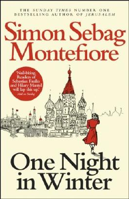 By Simon Sebag Montefiore - One Night in Winter
