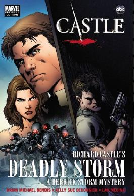 (Castle: Richard Castle's Deadly Storm: A Derrick Storm Mystery) BY (Bendis, Brian Michael) on 2011