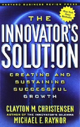 [INNOVATOR'S SOLUTION] by (Author)Raynor, Michael E. on Sep-01-03