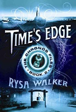 BY Walker, Rysa ( Author ) [ TIME'S EDGE (CHRONOS FILES #02) ] Oct-2014 [ Paperback ]