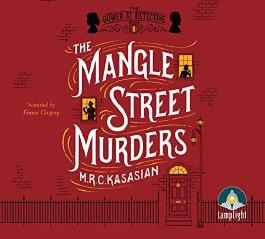By M. R. C. Kasasian The Mangle Street Murders (Unabridged Audiobook 7) [Audio CD]