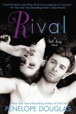 BY Douglas, Penelope ( Author ) [ RIVAL (FALL AWAY #3) ] Aug-2014 [ Paperback ]