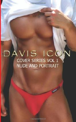 Cover Series Nude and Portrait Vol 1: Davis Icon Picture Book Series: Written by Billy Joe Davis, 2012 Edition, Publisher: CreateSpace Independent Publishing [Paperback]