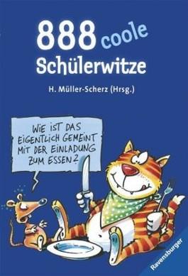888 coole Schülerwitze