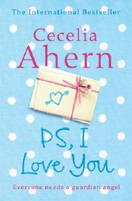 Ps I Love You Von Cecelia Ahern Bei Lovelybooks Liebesroman