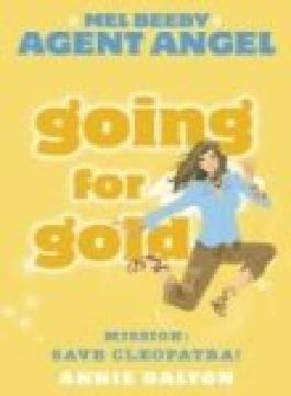 Going for Gold (Mel Beeby, Agent Angel, Book 10)