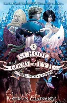 The School for Good and Evil 2: A World without Princes