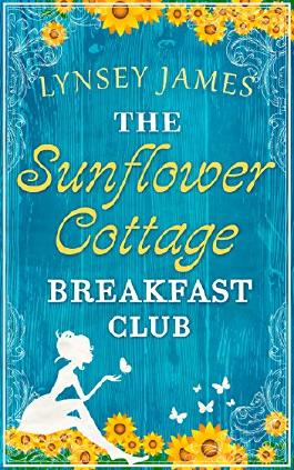 The Sunflower Cottage Breakfast Club (Luna Bay, Book 2)