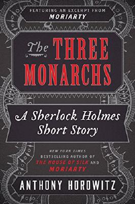 The Three Monarchs (Kindle Single)