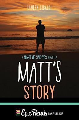 Matt's Story: A Night We Said Yes Novella