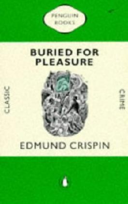 Buried for Pleasure (Classic Crime)