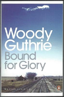 [BOUND FOR GLORY BY GUTHRIE, WOODY]PAPERBACK