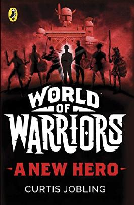 A New Hero (World of Warriors book 1)