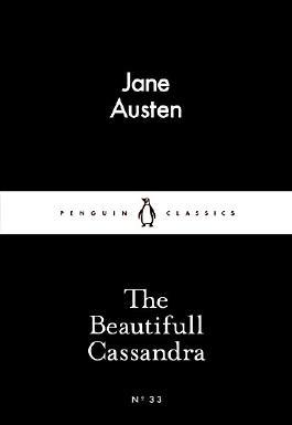 The Beautifull Cassandra (Penguin Little Black Classics)