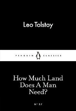 How Much Land Does A Man Need? (Little Black Classics)
